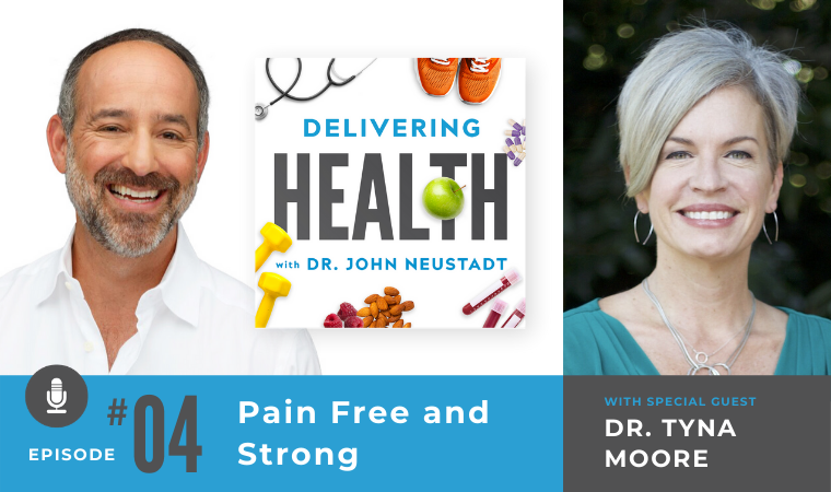 04. Pain-Free and Strong with Dr. Tyna Moore
