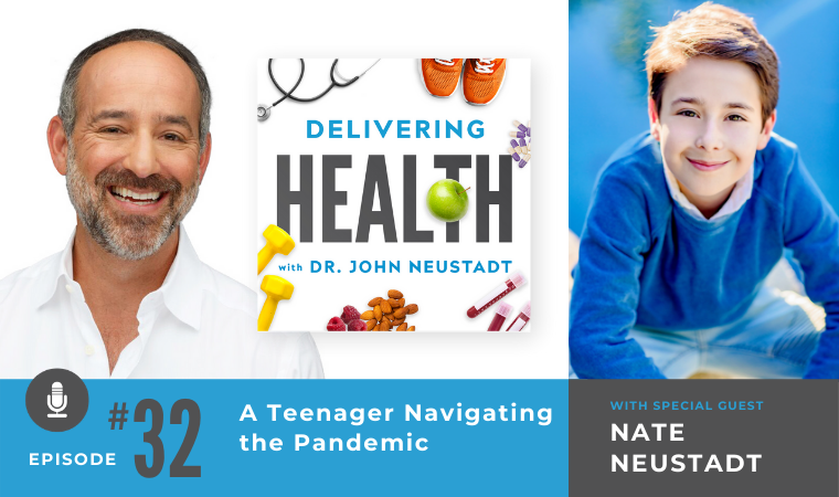 32. A Teenager Navigating the Pandemic with Nate Neustadt