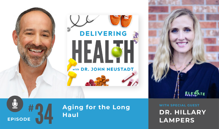 34. Aging for the Long Haul with Dr. Hillary Lampers