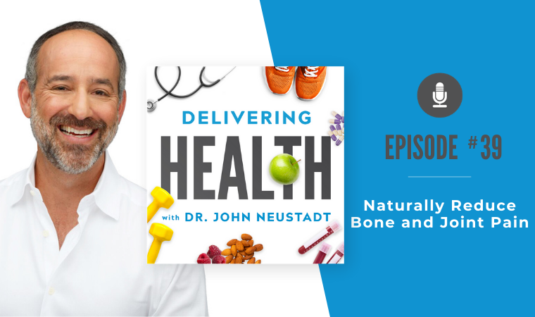 39. Naturally Reduce Bone and Joint Pain