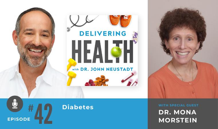 42. Diabetes with Dr. Mona Morstein