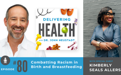 80. Combatting Racism in Birth and Breastfeeding with Kimberly Seals Allers