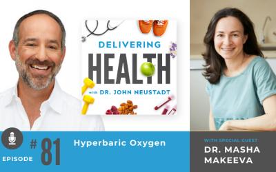 81. Hyperbaric Oxygen with Dr. Masha Makeeva